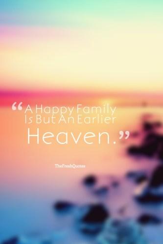 Những câu nói hay bằng Tiếng Anh về gia đình 02