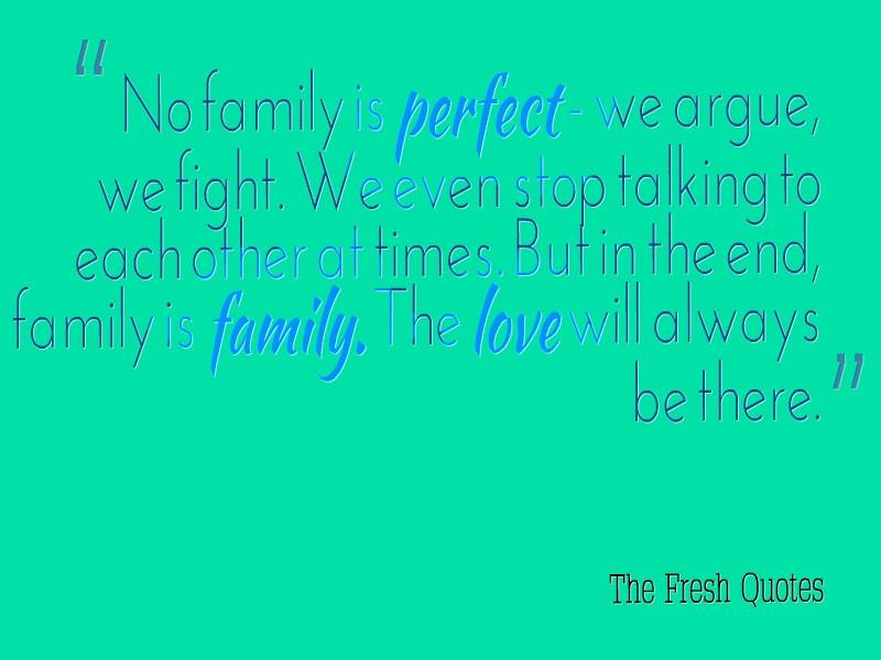 Những câu nói hay bằng Tiếng Anh về gia đình 07