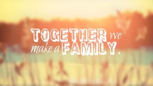 Những câu nói hay bằng Tiếng Anh về gia đình 12